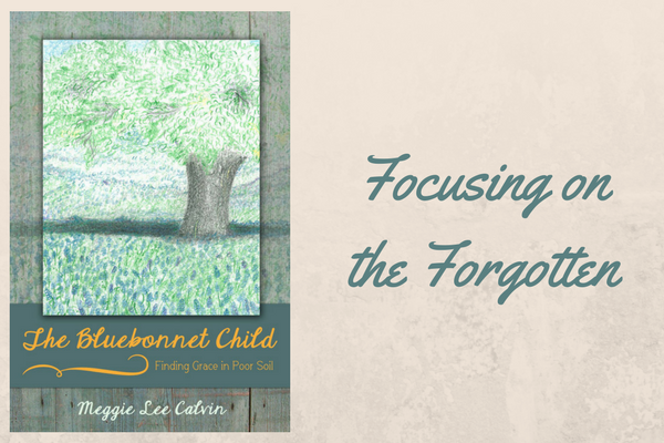 Focusing on the Forgotten